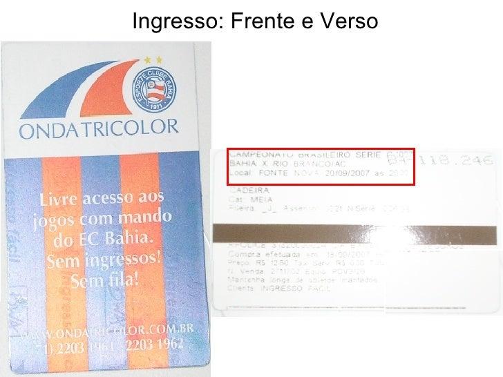Ingresso: Frente e Verso
