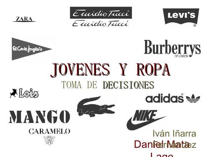 JOVENES Y ROPA TOMA DE  DECISIONES Daniel Mata Lago Iván Iñarra Fernández