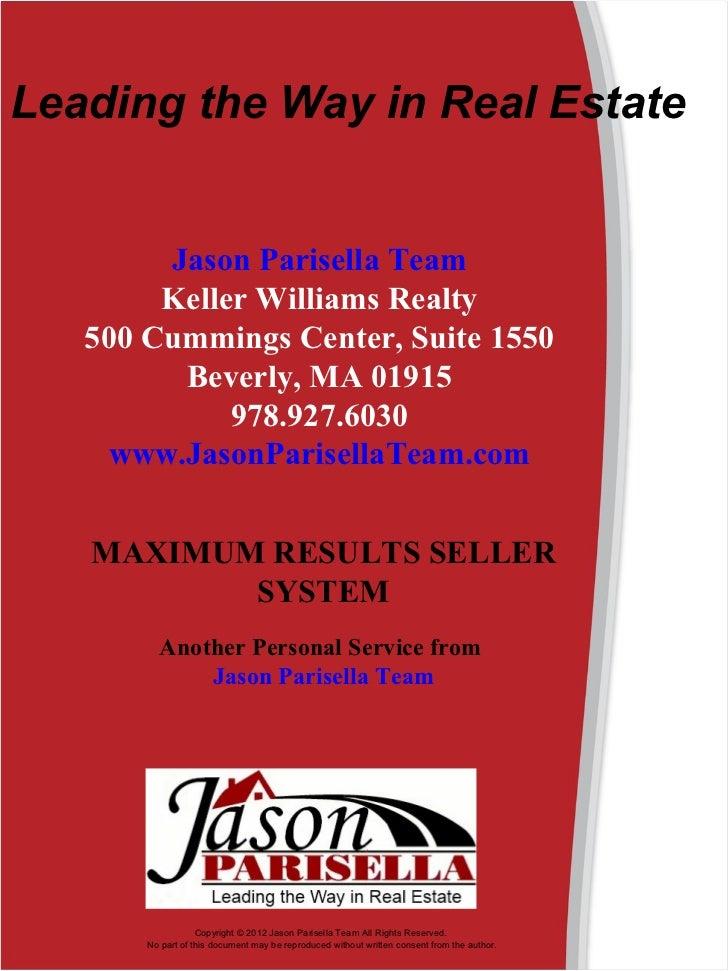 Leading the Way in Real Estate        Jason Parisella Team        Keller Williams Realty   500 Cummings Center, Suite 155...