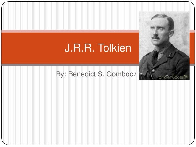 By: Benedict S. GomboczJ.R.R. Tolkien