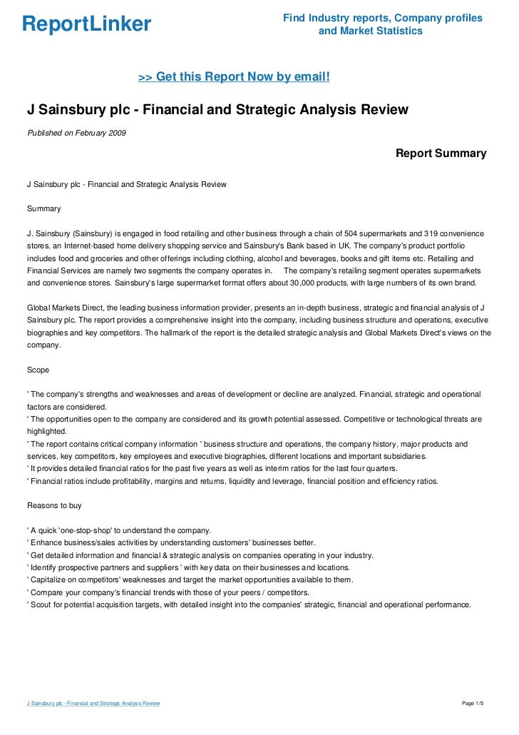 financial analysis of sainsbury plc essay J sainsbury - financial performance of last 5 years essay j sainsbury - financial performance of last 5 years essay words: 2945 pages: 12 open document 1 executive summary j sainsbury plc is a uk based company, into grocery, related retailing an financial services business the study is primarily to do financial.