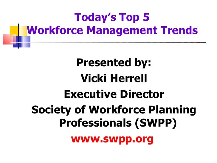 Top 5 Workforce Management Trends- SWPP