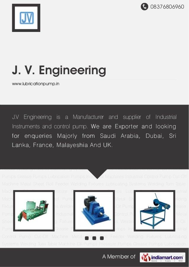08376806960 A Member of J. V. Engineering www.lubricationpump.in Industrial Machines Industrial Control Pump Cut-Off Machi...