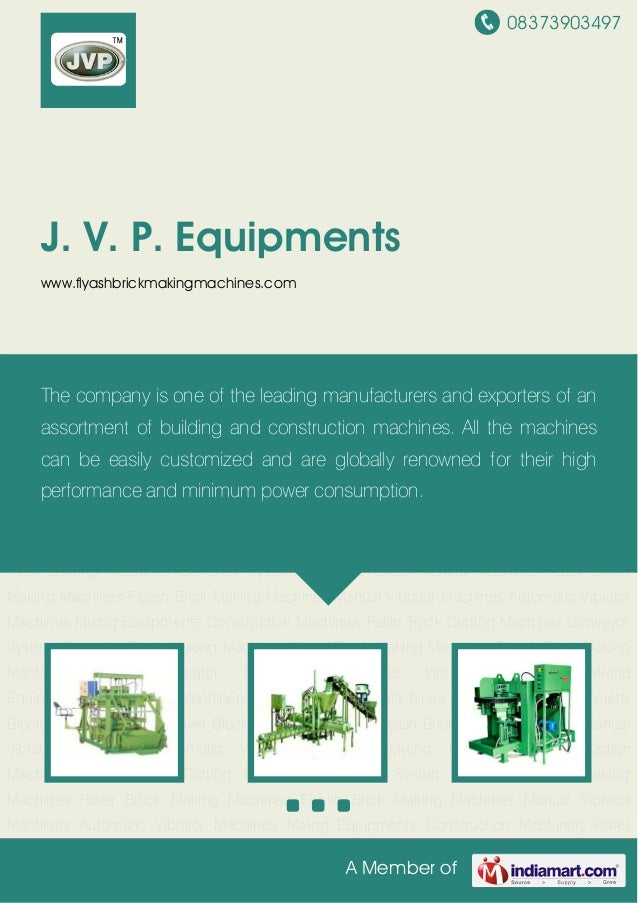 08373903497A Member ofJ. V. P. Equipmentswww.flyashbrickmakingmachines.comConcrete Block Making Machines Paver Block Makin...