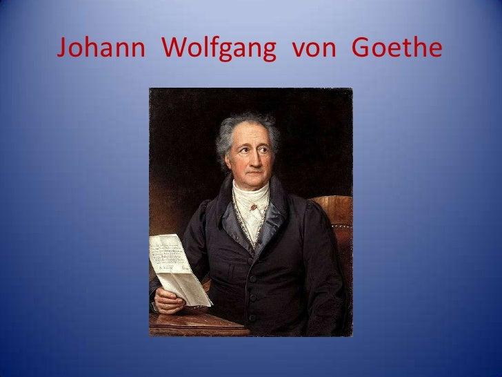 Johann  Wolfgang  von  Goethe<br />