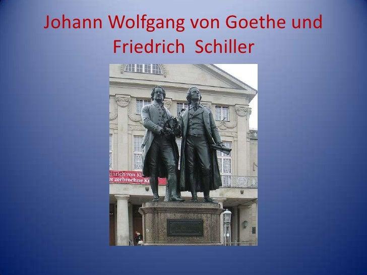 Johann Wolfgang von Goethe und Friedrich  Schiller<br />