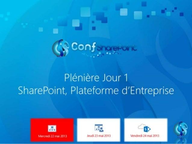 Plénière J01   SharePoint plateforme d'entreprise