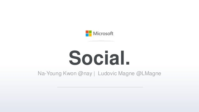 Social.Na-Young Kwon @nay | Ludovic Magne @LMagne