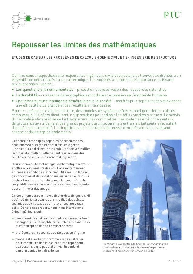 PTC.comPage 1/5 | Repousser les limites des mathématiques Livre blanc Comme dans chaque discipline majeure, les ingénieurs...