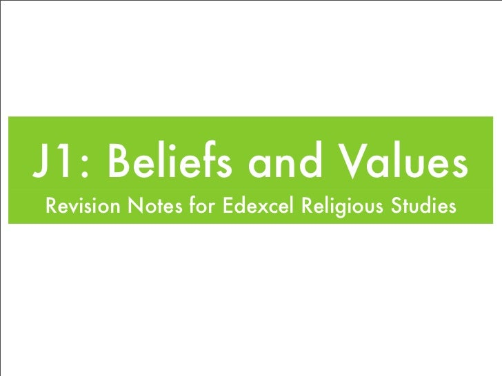 J1: Beliefs and Values Revision Notes for Edexcel Religious Studies