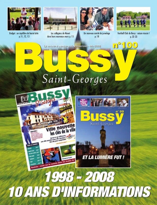 BUSSYMAG100   28/05/08       16:00     Page 1       Budget : un équilibre de haute lutte           Les collégiens de Monet...