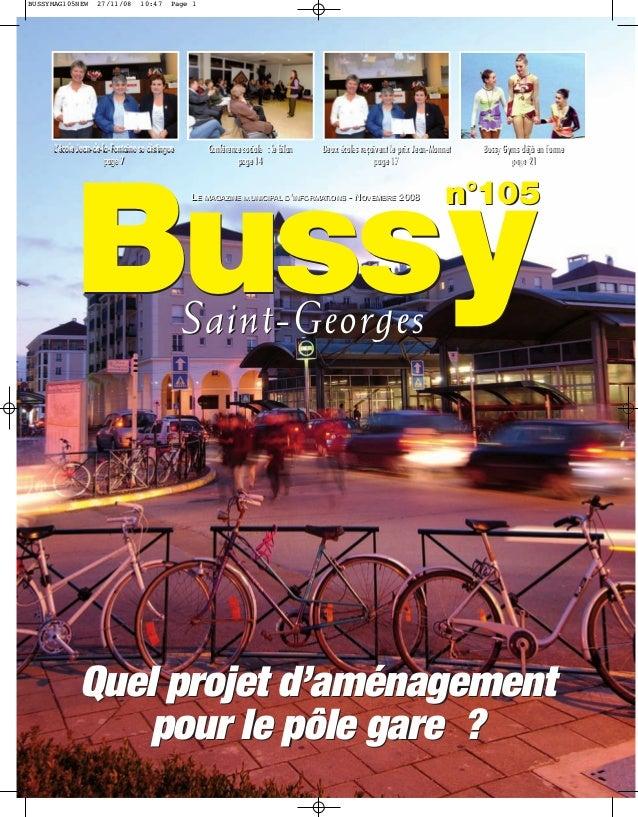 BUSSYMAG105NEW      27/11/08      10:47     Page 1      L'école Jean-de-la-Fontaine se distingue       Conférence sociale ...