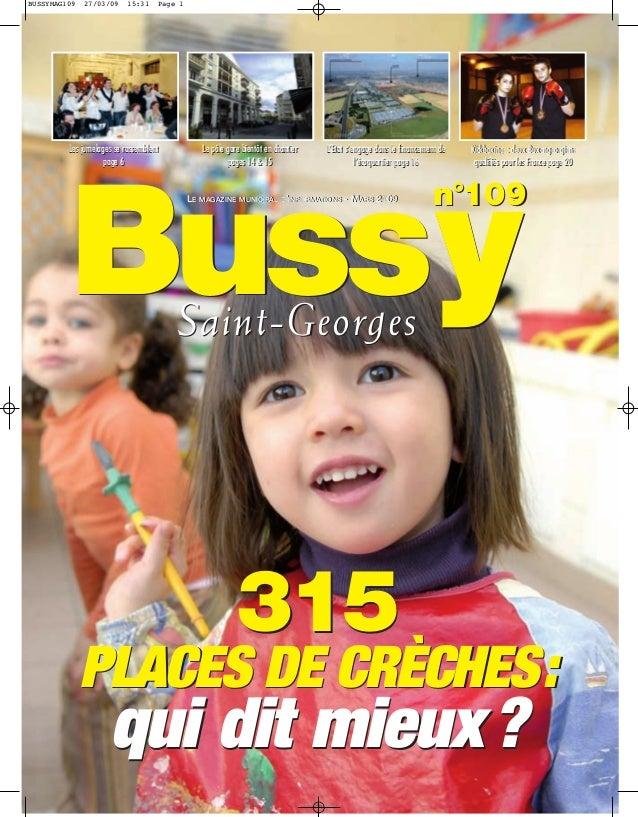 BUSSYMAG109   27/03/09     15:31    Page 1         Les jumelages se rassemblent           Le pôle gare bientôt en chantier...