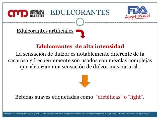 EDULCORANTES Edulcorantes artificiales Edulcorantes de alta intensidad La sensación de dulzor es notablemente diferente de...