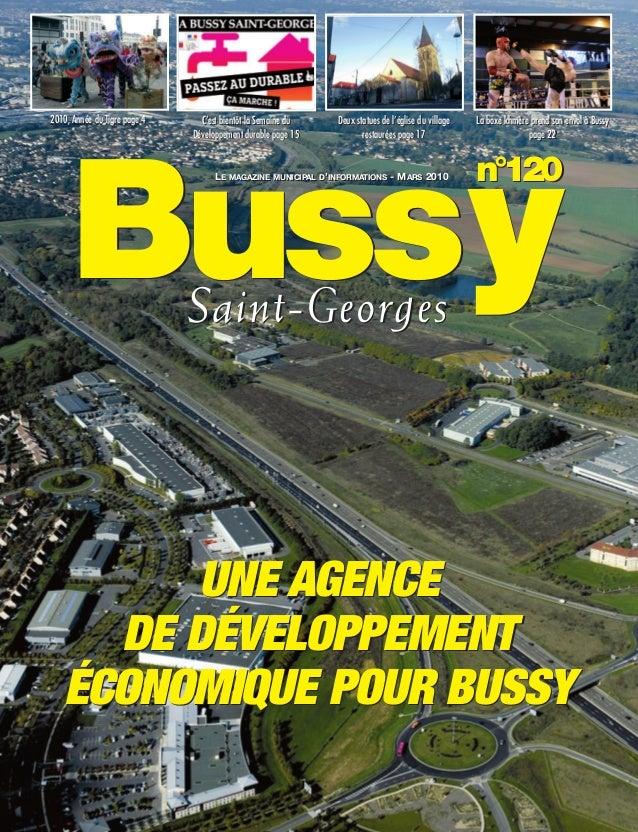 BUSSYMAG120_GABARIT BUSSYMAG NEW2009 23/03/10 09:45 Page1         2010, Année du Tigre page 4      C'est bientôt la Semain...