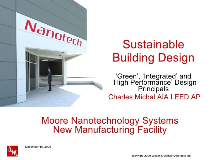 Sustainable Building Design ' Green', 'Integrated' and  'High Performance' Design Principals  Charles Michal AIA LEED AP M...