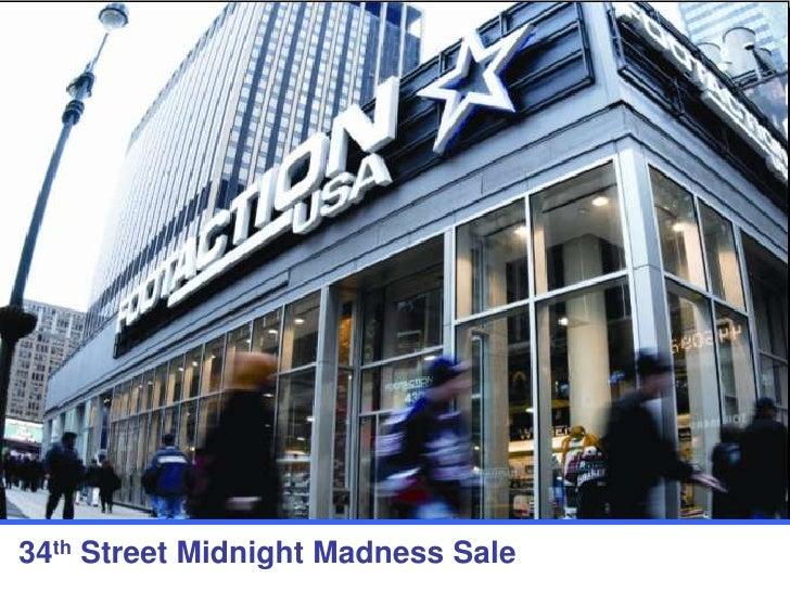 1<br />34th Street Midnight Madness Sale<br />