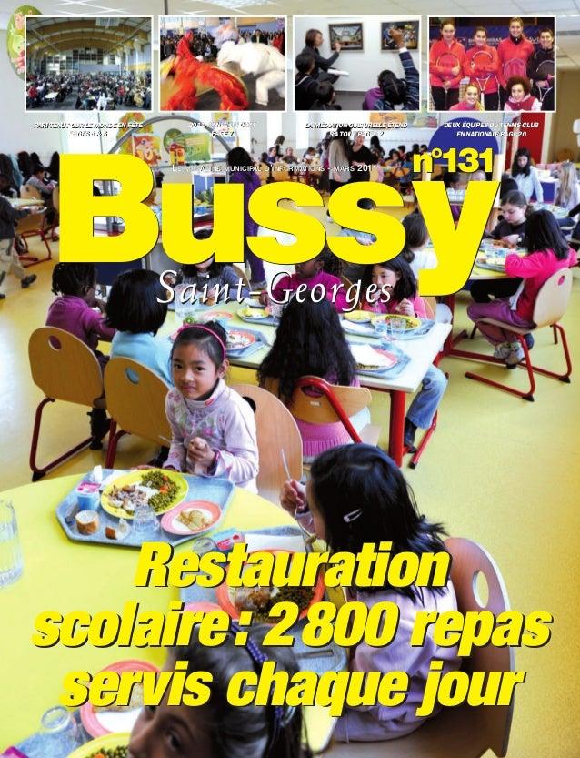 BUSSYMAG131_GABARIT BUSSYMAG NEW2009 31/03/11 10:39 Page1           Bussy       PARI TENU POUR LE MONDE EN FÊTE      2011,...