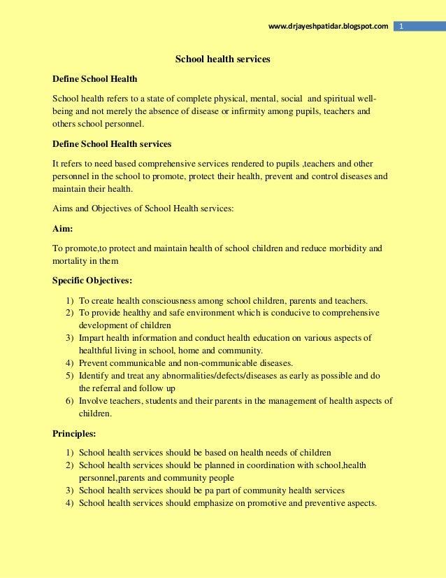 1www.drjayeshpatidar.blogspot.com School health services Define School Health School health refers to a state of complete ...