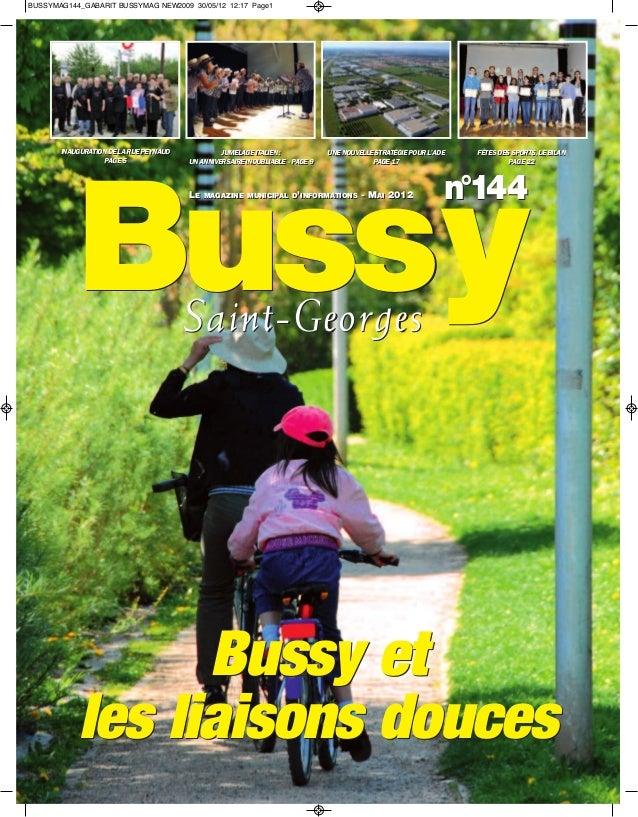 BUSSYMAG144_GABARIT BUSSYMAG NEW2009 30/05/12 12:17 Page1       INAUGURATION DE LA RUE PEYNAUD       INAUGURATION DE LA RU...