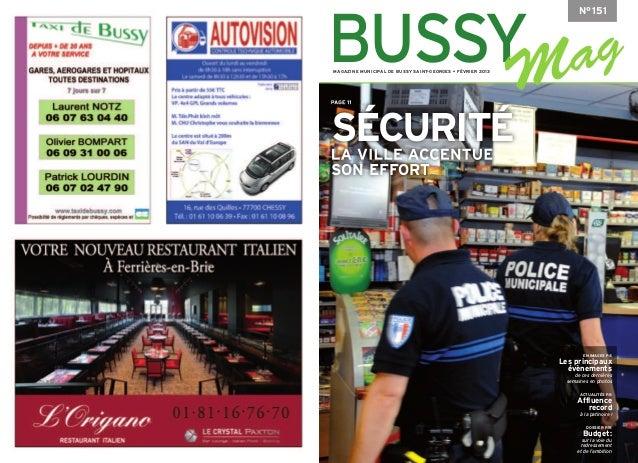 N°151BUSSYMAGAZINE MUNICIPAL DE BUSSY SAINT-GEORGES • FÉVRIER 2013PAGE 11SÉCURITÉLA VILLE ACCENTUESON EFFORT              ...