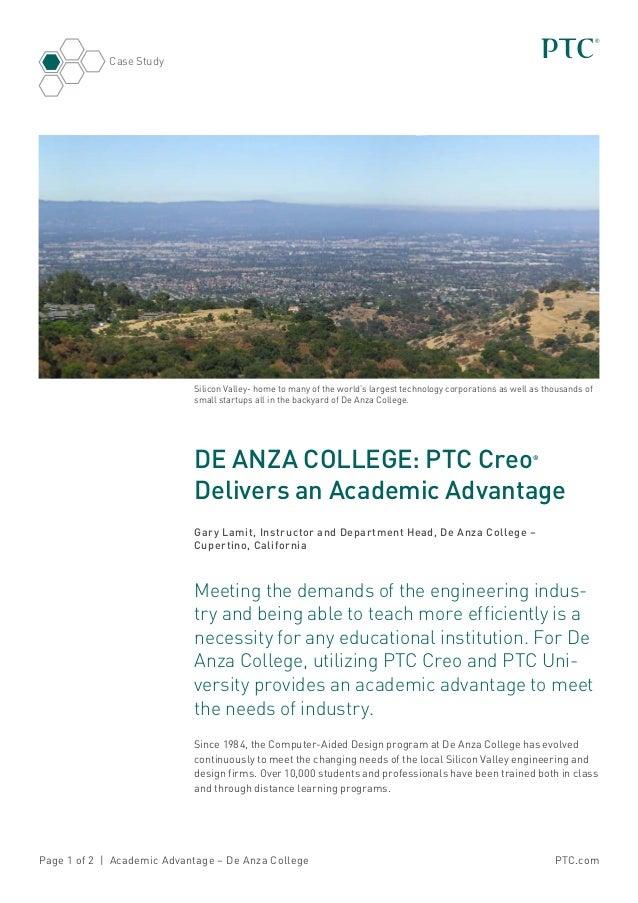 PTC.comPage 1 of 2 | Academic Advantage – De Anza College Case Study DE ANZA COLLEGE: PTC Creo® Delivers an Academic Advan...
