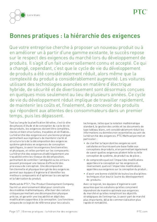 PTC.comPage 1/7 | Bonnes pratiques: la hiérarchie des exigences Livre blanc Que votre entreprise cherche à proposer un no...