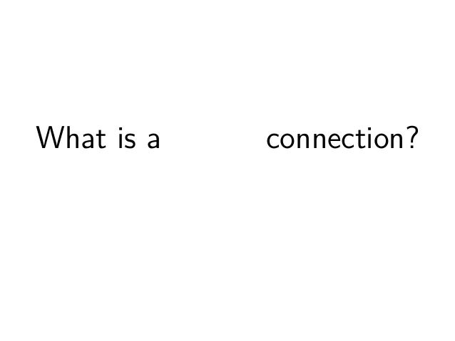 What is a useful connection?