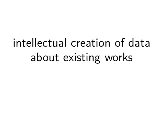 creation of data about existing works  1. digitization
