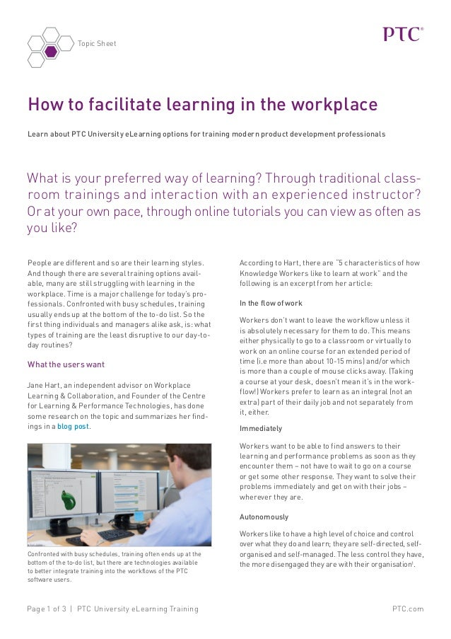 PTC.comPage 1 of 3 | PTC University eLearning Training Topic Sheet What is your preferred way of learning? Through traditi...