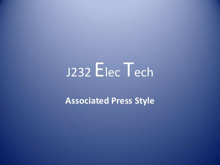 J232   Elec TechAssociated Press Style