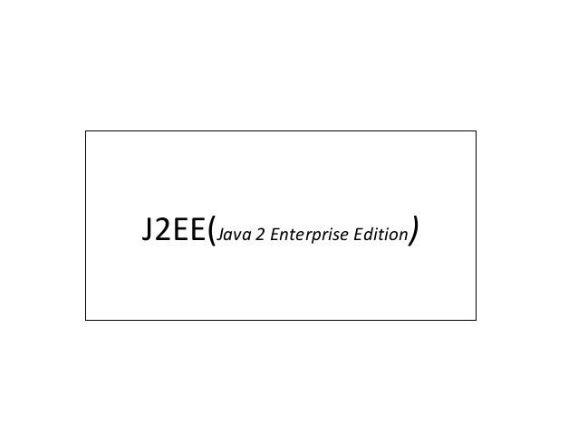 J2EE(Java 2 Enterprise Edition)