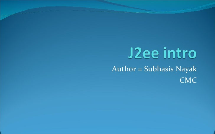 Author = Subhasis Nayak CMC