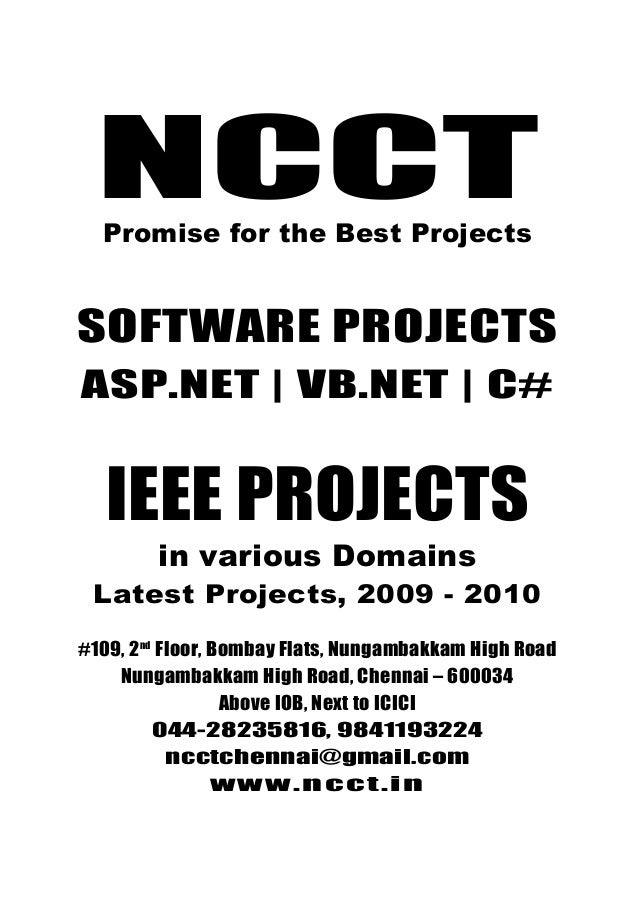 NCCTPromise for the best Projects 044-28235816, 9841193224 ncctchennai@gmail.com www.ncct.in NCCT, 109, 2nd Floor, Bombay ...