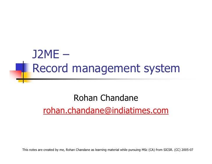 J2ME –       Record management system                      Rohan Chandane              rohan.chandane@indiatimes.com    Th...