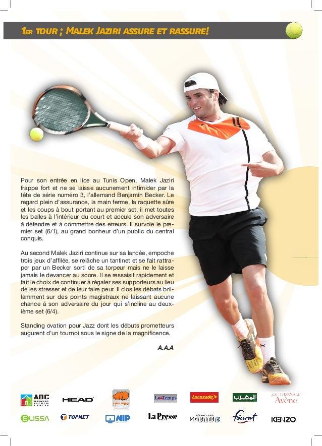 Tunis Open: Le quotidien Slide 2