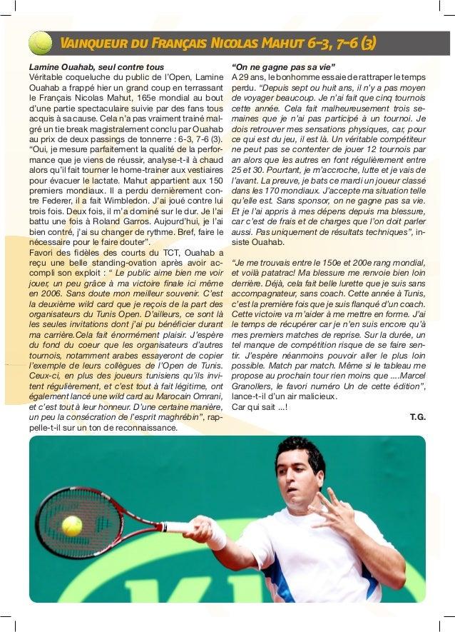 Tunis Open: Le quotidien Slide 3