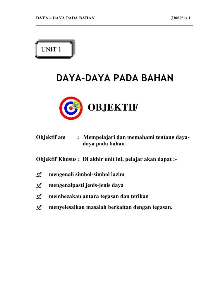 DAYA – DAYA PADA BAHAN                                 J3009/ 1/ 1       UNIT 1            DAYA-DAYA PADA BAHAN           ...