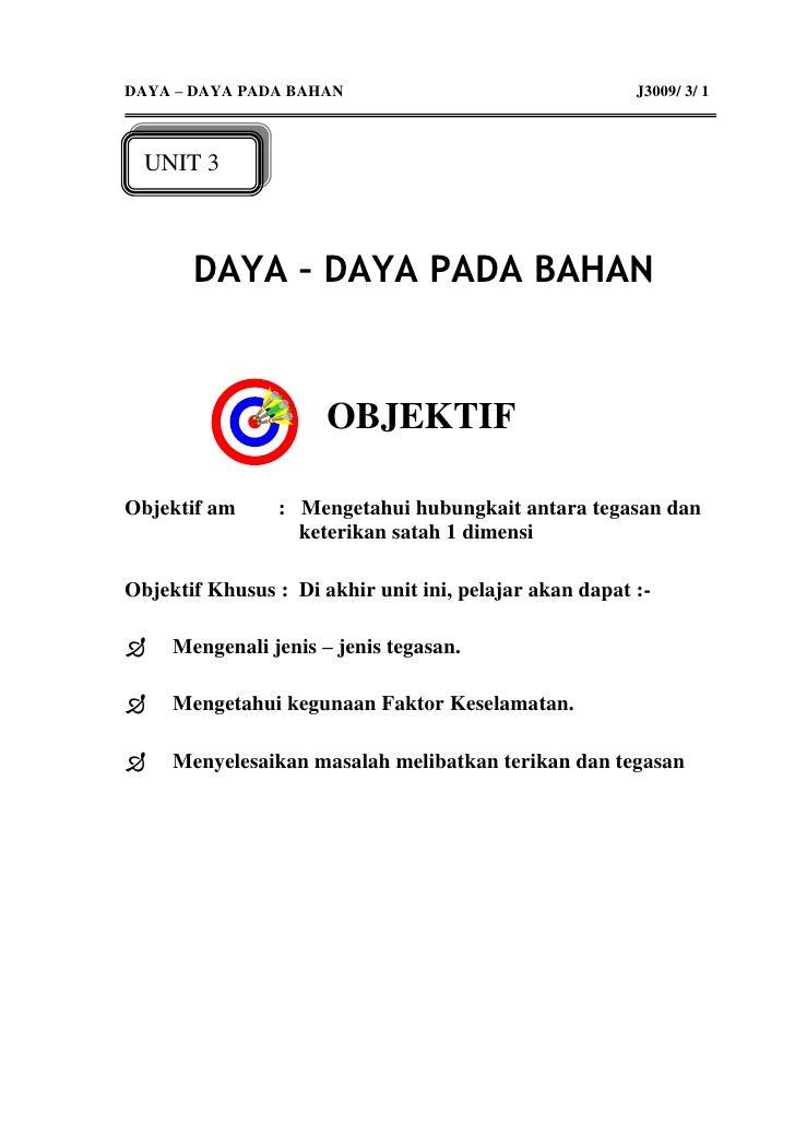 DAYA – DAYA PADA BAHAN                                  J3009/ 3/ 1      UNIT 3           DAYA – DAYA PADA BAHAN          ...
