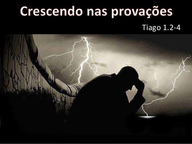 Tiago 1.2-4