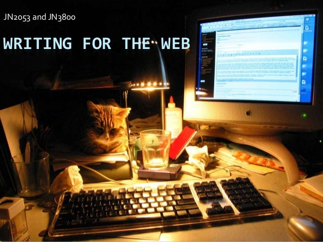 JN2053 and JN3800  WRITING FOR THE WEB