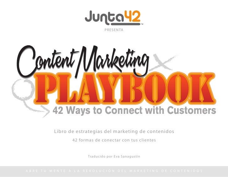 PRESENTA            Libro de estrategias del marketing de contenidos                    42 formas de conectar con tus clie...