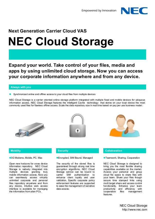 Mobile World Congress 2012Next Generation Carrier Cloud VASNEC Cloud StorageExpand your world. Take control of your files,...
