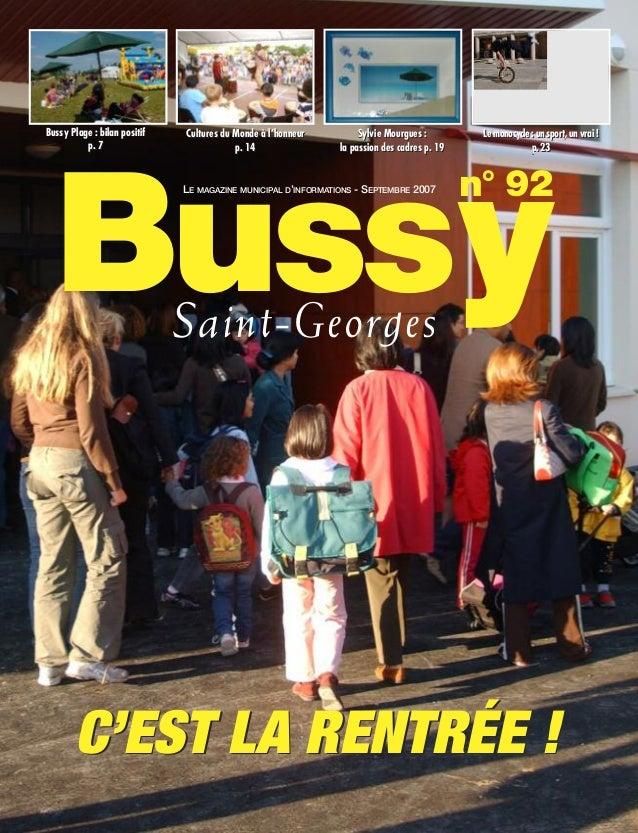 Bussy Plage : bilan positif   Cultures du Monde à l'honneur        Sylvie Mourgues :         Le monocycle : un sport, un v...