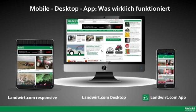 Mobile - Desktop - App: Was wirklich funktioniert