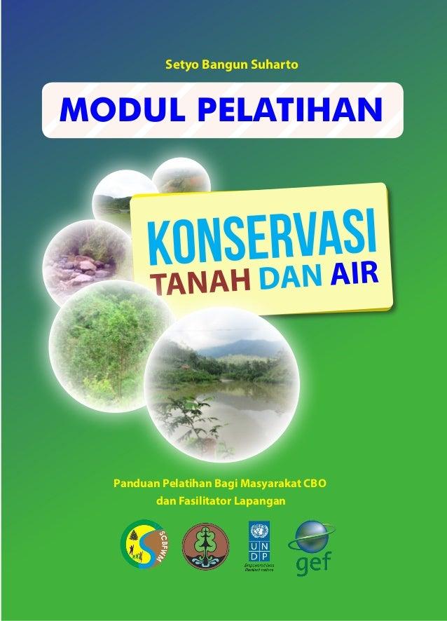 MODUL PELATIHAN Panduan Pelatihan Bagi Masyarakat CBO dan Fasilitator Lapangan Setyo Bangun Suharto