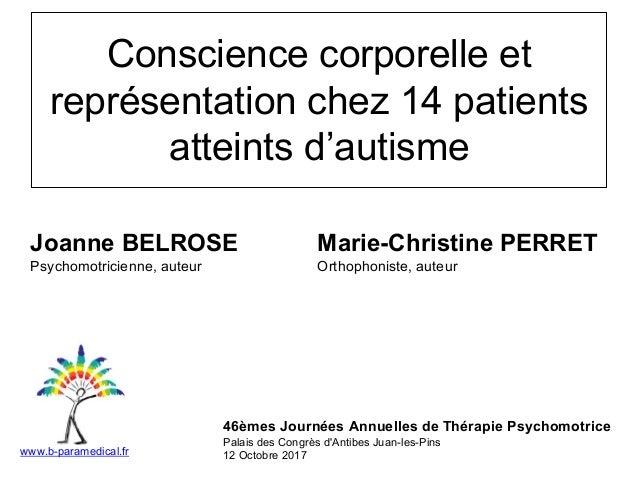 Intervention au JA en thérapie psychomotrice Joanne Belrose & MC Perret Slide 2