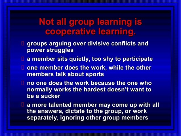 cooperative or collaborative learning a team Cooperative and collaborative learning - theoretical perspectives on  collaboration, collaborative learning in dyads and groups, group and  individual.