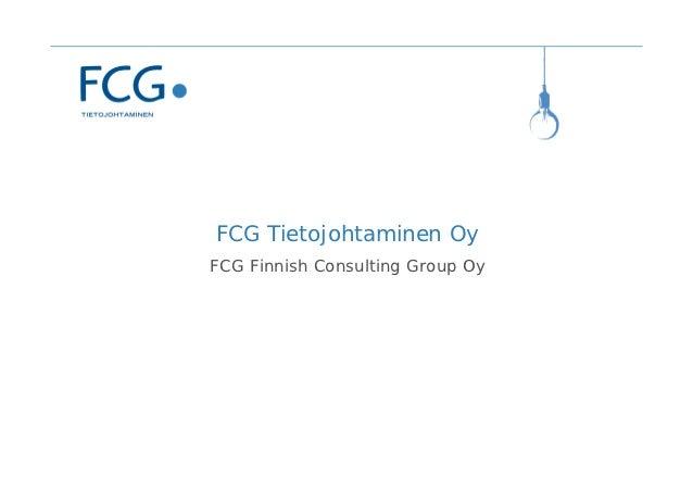 FCG Tietojohtaminen OyFCG Finnish Consulting Group Oy