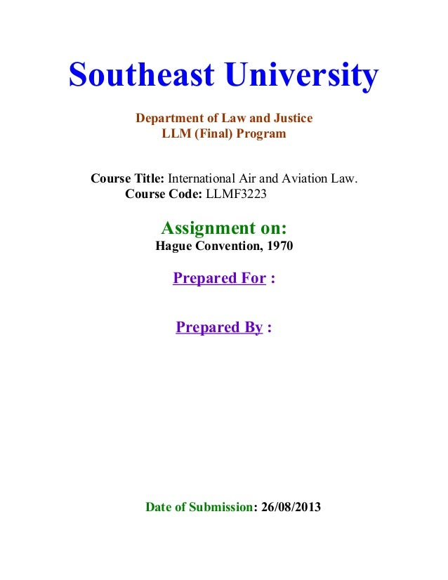 Southeast University Department of Law and Justice LLM (Final) Program Course Title: International Air and Aviation Law. C...
